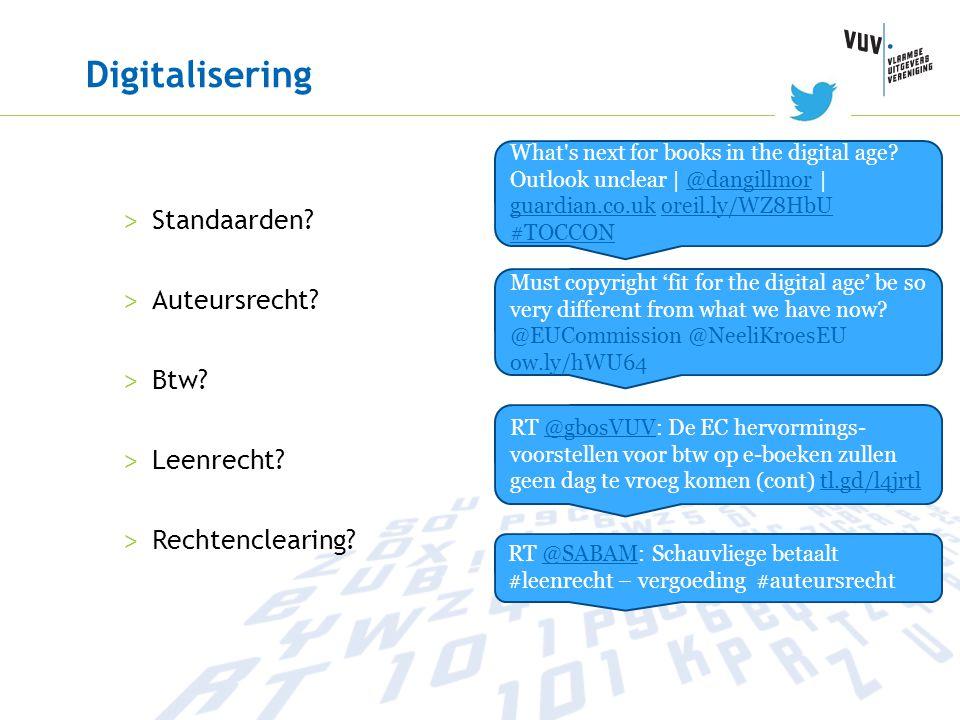 Digitalisering > Standaarden? > Auteursrecht? > Btw? > Leenrecht? > Rechtenclearing? What's next for books in the digital age? Outlook unclear | @dang