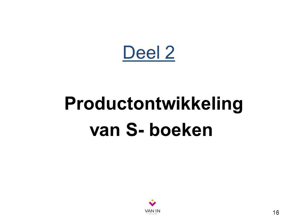 16 Deel 2 Productontwikkeling van S- boeken