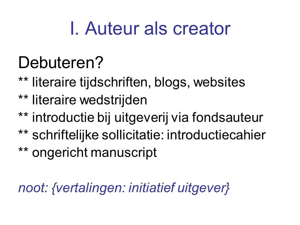 I. Auteur als creator Debuteren.