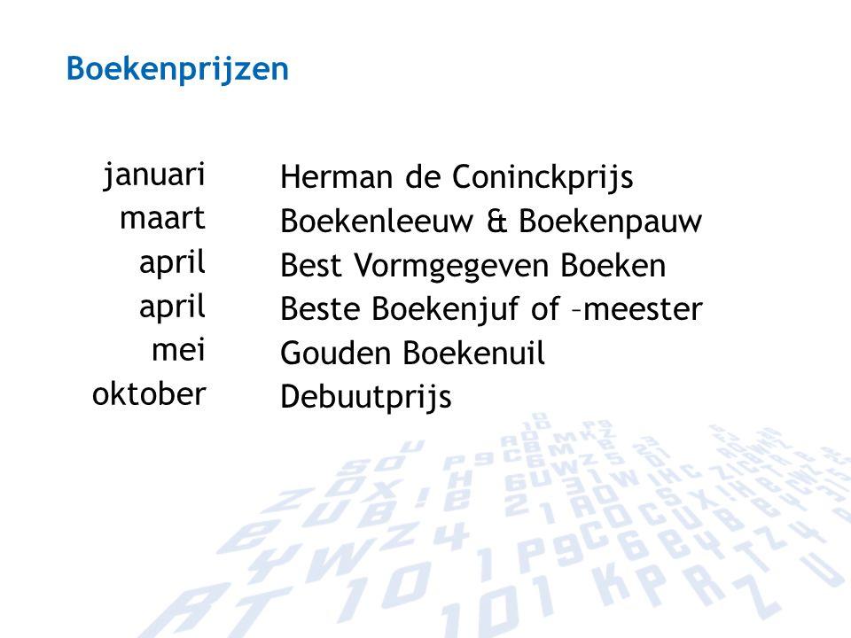 Boekenprijzen januari maart april mei oktober Herman de Coninckprijs Boekenleeuw & Boekenpauw Best Vormgegeven Boeken Beste Boekenjuf of –meester Goud