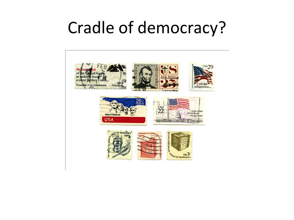 Cradle of democracy?