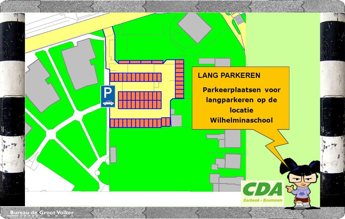 CENTRUMPLAN BRUMMEN LANG PARKEREN Parkeerplaatsen voor langparkeren op de locatie Wilhelminaschool