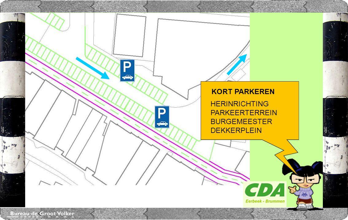 CENTRUMPLAN BRUMMEN HERINRICHTING PARKEERTERREIN BURGEMEESTER DEKKERPLEIN KORT PARKEREN