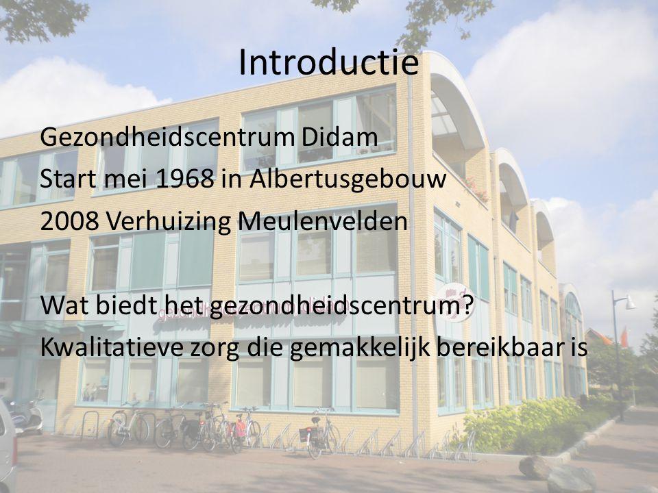 Introductie Gezondheidscentrum Didam Start mei 1968 in Albertusgebouw 2008 Verhuizing Meulenvelden Wat biedt het gezondheidscentrum.