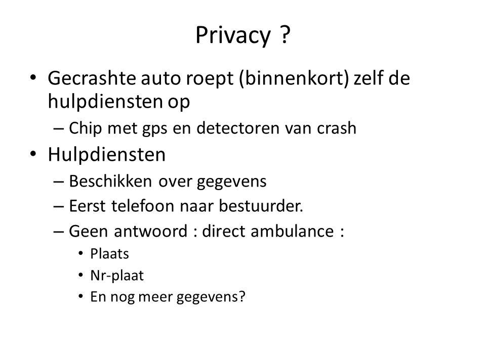Privacy ? Gecrashte auto roept (binnenkort) zelf de hulpdiensten op – Chip met gps en detectoren van crash Hulpdiensten – Beschikken over gegevens – E