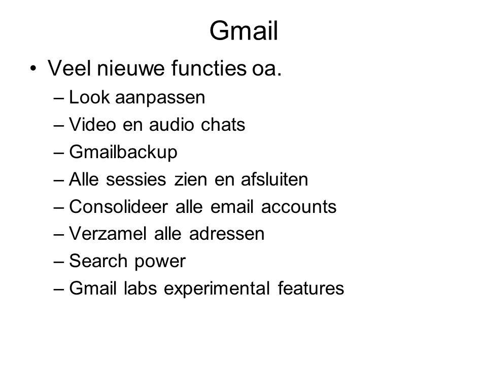 Gmail Veel nieuwe functies oa.