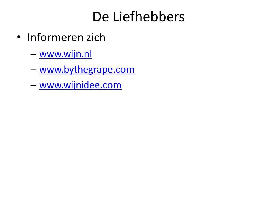De Liefhebbers Informeren zich – www.wijn.nl www.wijn.nl – www.bythegrape.com www.bythegrape.com – www.wijnidee.com www.wijnidee.com