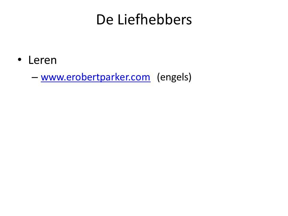De Liefhebbers Leren – www.erobertparker.com (engels) www.erobertparker.com