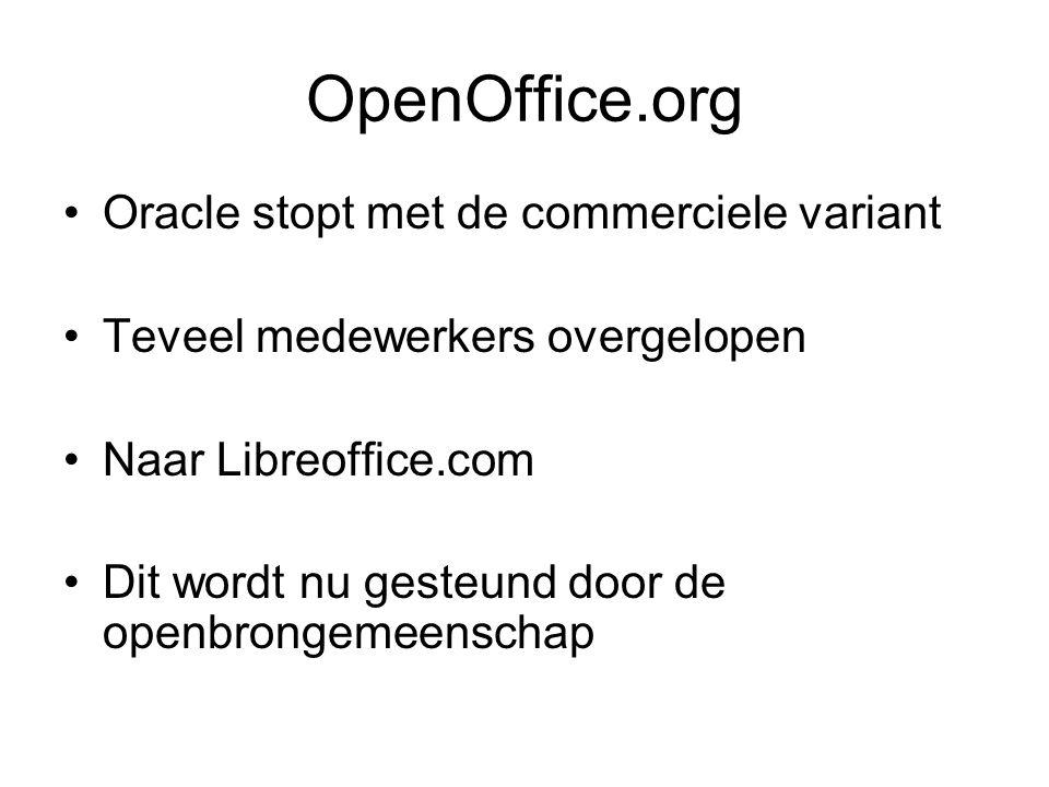 OpenOffice.org Oracle stopt met de commerciele variant Teveel medewerkers overgelopen Naar Libreoffice.com Dit wordt nu gesteund door de openbrongemeenschap