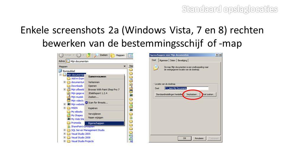 Enkele screenshots 2a (Windows Vista, 7 en 8) rechten bewerken van de bestemmingsschijf of -map