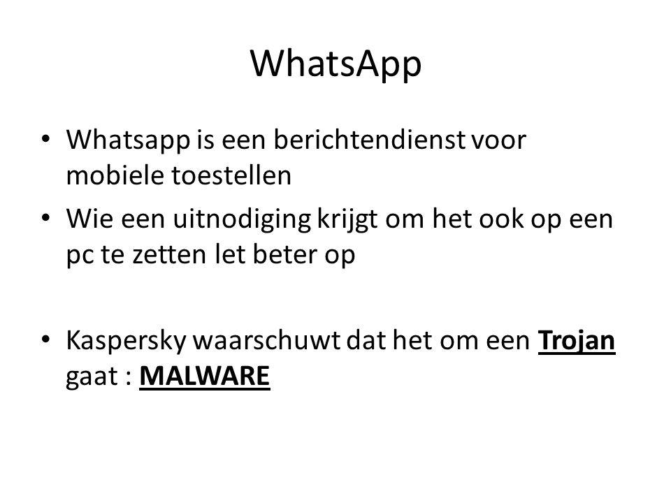WhatsApp Whatsapp is een berichtendienst voor mobiele toestellen Wie een uitnodiging krijgt om het ook op een pc te zetten let beter op Kaspersky waarschuwt dat het om een Trojan gaat : MALWARE