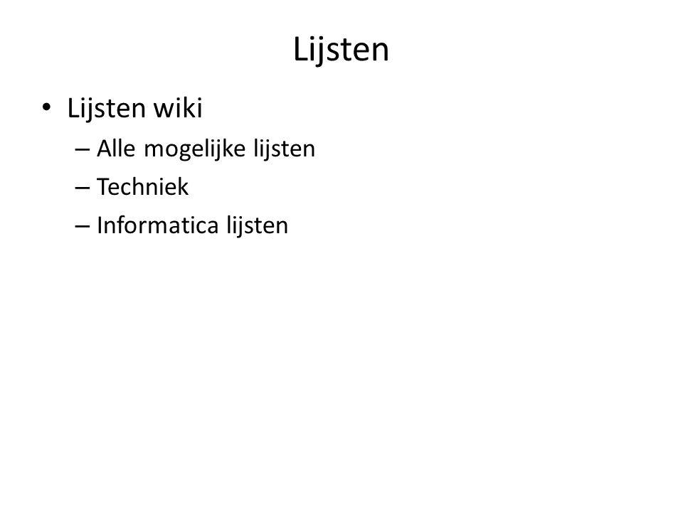 Lijsten Lijsten wiki – Alle mogelijke lijsten – Techniek – Informatica lijsten