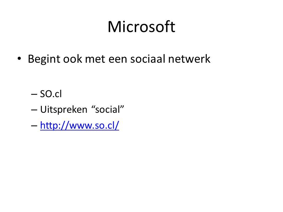Microsoft Begint ook met een sociaal netwerk – SO.cl – Uitspreken social – http://www.so.cl/ http://www.so.cl/