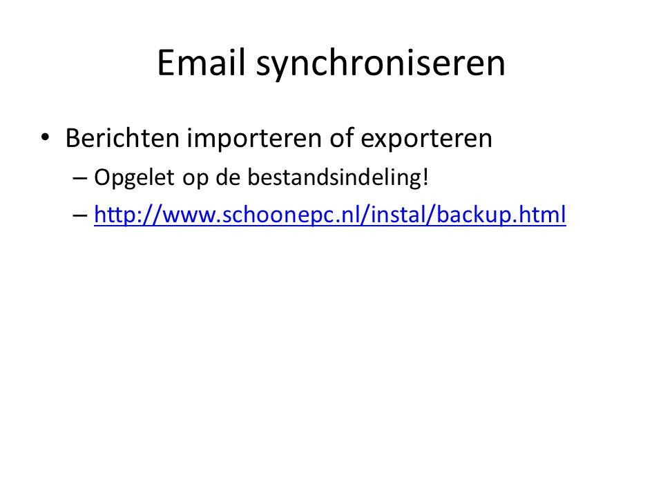 Email synchroniseren Nu worden ook programma's gebruikt om te synchroniseren – Sync (Firefox) – Sync2 (Google) – Sync Toy – Sync Back – Allway Sync (http://www.clickx.be/workshops/112202/gegevens-en-e-mail- synchroniseren/http://www.clickx.be/workshops/112202/gegevens-en-e-mail- synchroniseren/ (http://www.clickx.be/workshops/143789/contacten-synchroniseren-met-google- contacts/http://www.clickx.be/workshops/143789/contacten-synchroniseren-met-google- contacts/