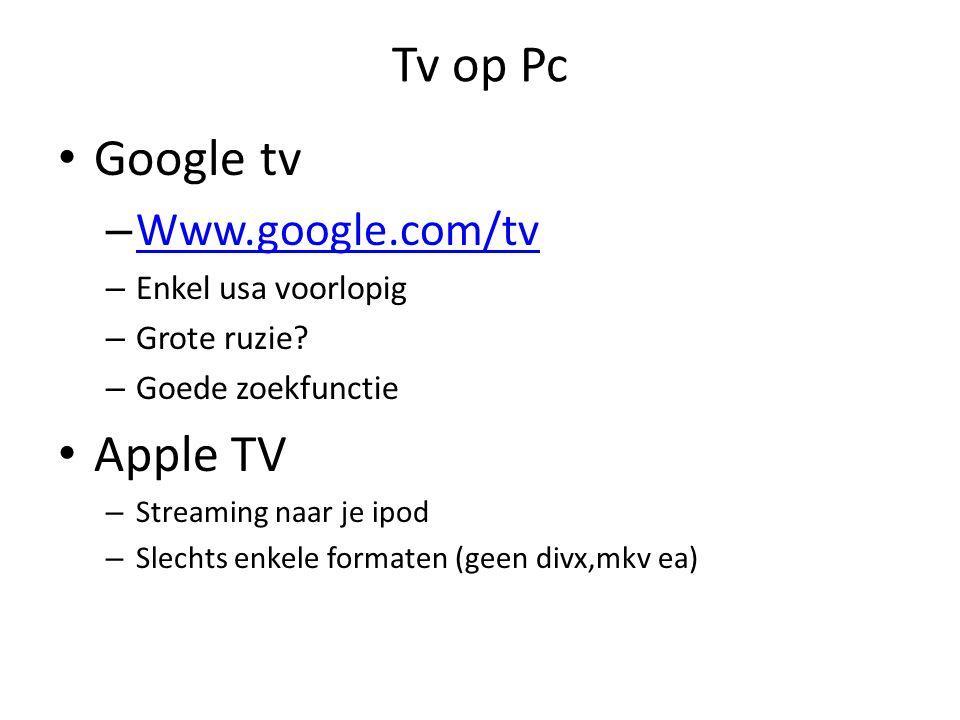 Tv op Pc Google tv – Www.google.com/tv Www.google.com/tv – Enkel usa voorlopig – Grote ruzie.
