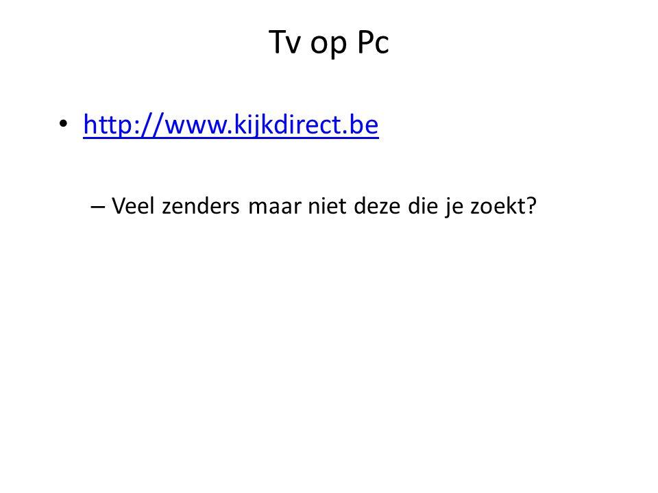 Tv op Pc http://www.kijkdirect.be – Veel zenders maar niet deze die je zoekt