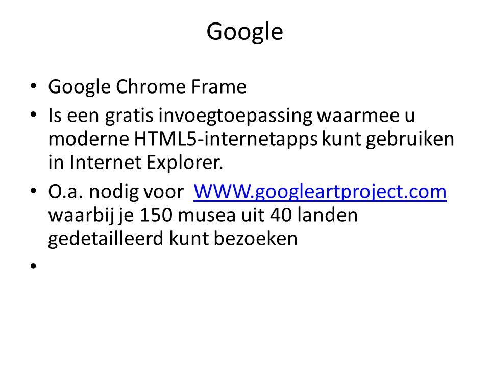 Google Google Chrome Frame Is een gratis invoegtoepassing waarmee u moderne HTML5-internetapps kunt gebruiken in Internet Explorer.