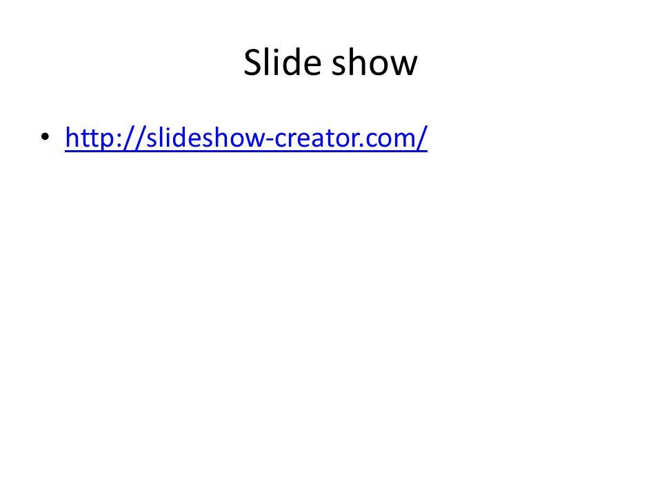 Slide show http://slideshow-creator.com/