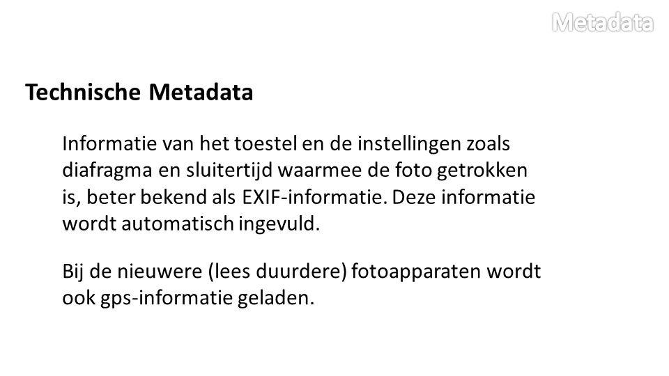 Beschrijvende Metadata Informatie die door de fotograaf wordt meegegeven.