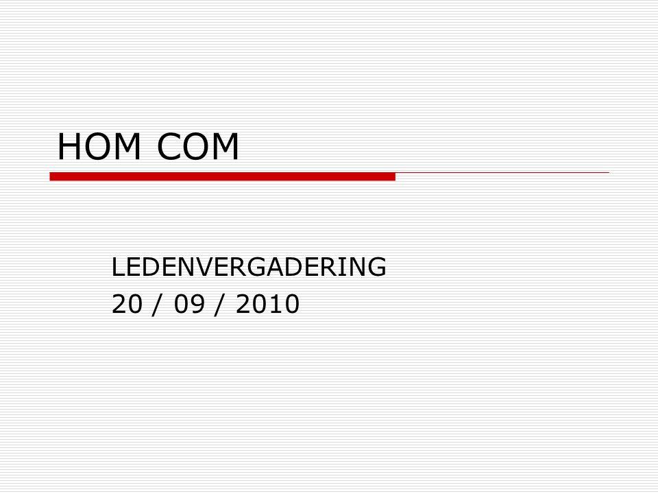 HOM COM LEDENVERGADERING 20 / 09 / 2010