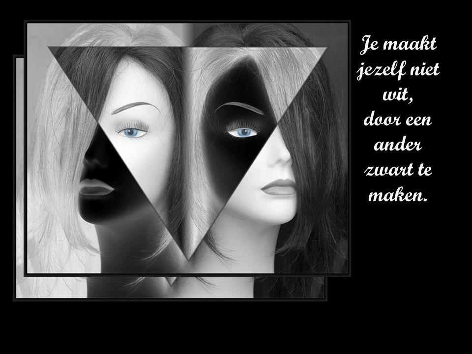 Wie zichzelf kent, zwijgt over anderen
