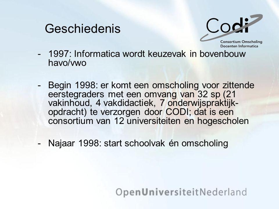Geschiedenis 1997: Informatica wordt keuzevak in bovenbouw havo/vwo Begin 1998: er komt een omscholing voor zittende eerstegraders met een omvang va