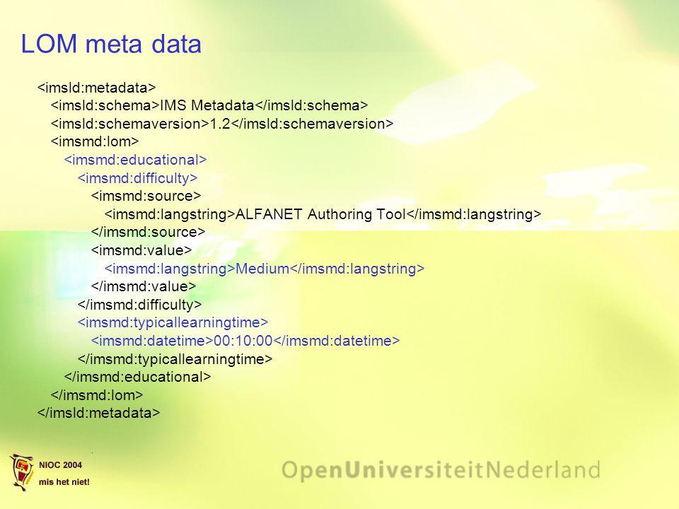 LOM meta data IMS Metadata 1.2 ALFANET Authoring Tool Medium 00:10:00