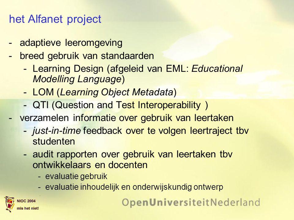 het Alfanet project adaptieve leeromgeving breed gebruik van standaarden Learning Design (afgeleid van EML: Educational Modelling Language) LOM (L