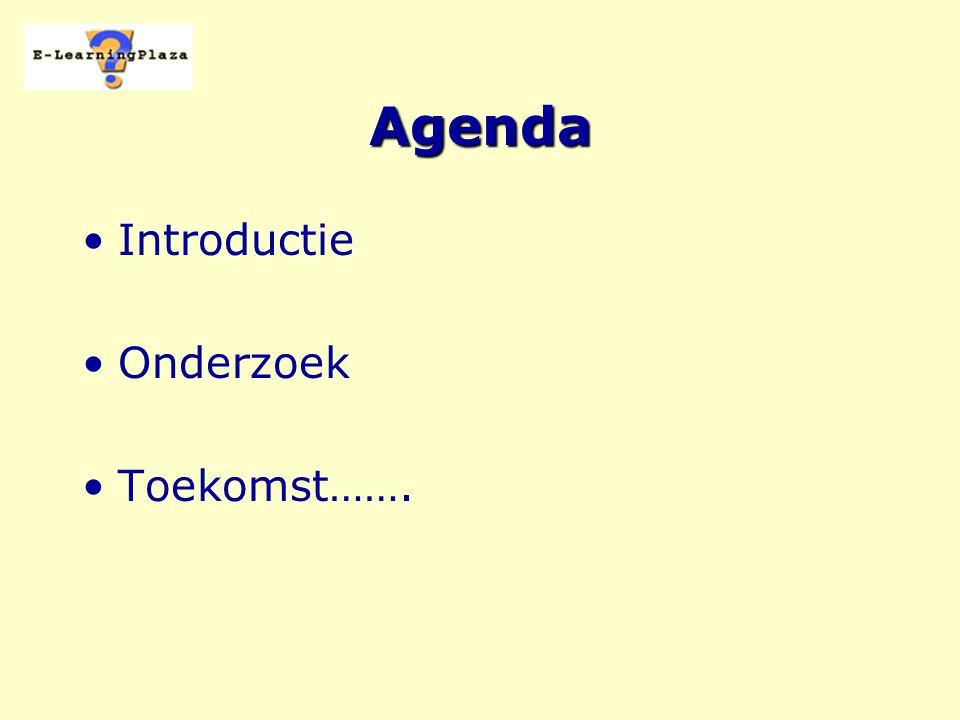 Agenda Introductie Onderzoek Toekomst…….