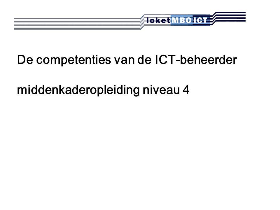 De competenties van de ICT-beheerder middenkaderopleiding niveau 4