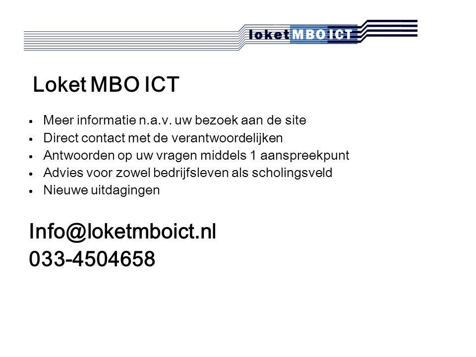 Loket MBO ICT  Meer informatie n.a.v.