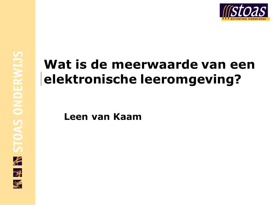 06/08/2014 elektronische leeromgeving  Verzameling al gebruikte instrumenten in één omgeving;  Één en dezelfde interface voor studenten bij alle vakken;