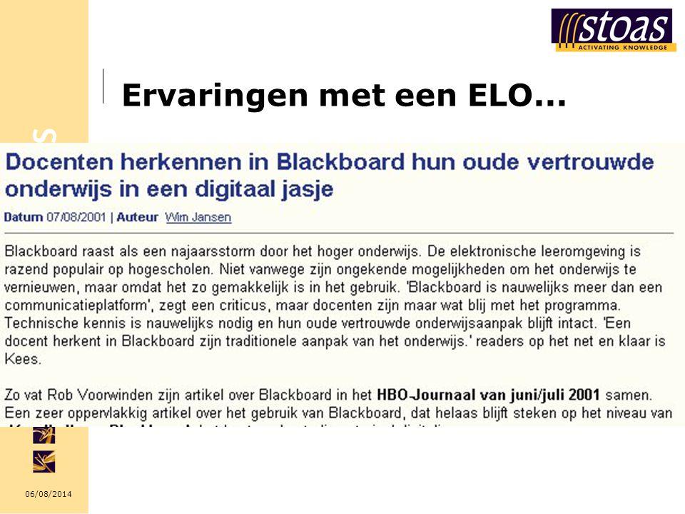 06/08/2014 Ervaringen met een ELO...
