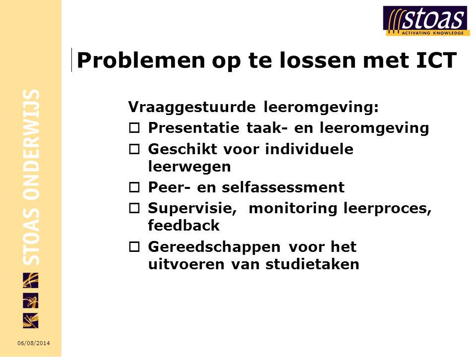 06/08/2014 Problemen op te lossen met ICT Vraaggestuurde leeromgeving:  Presentatie taak- en leeromgeving  Geschikt voor individuele leerwegen  Pee