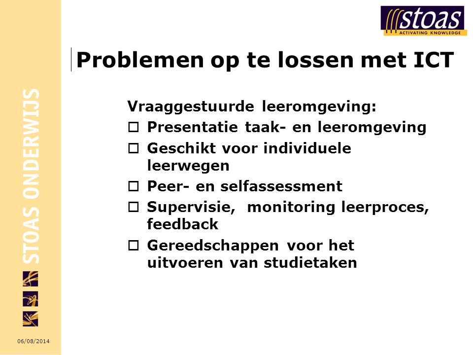 06/08/2014 Cursussen in HTML Probleem:  Kennis van HTML  Monitoring en feedback.