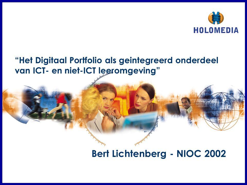 """Bert Lichtenberg - NIOC 2002 """"Het Digitaal Portfolio als geintegreerd onderdeel van ICT- en niet-ICT leeromgeving"""""""