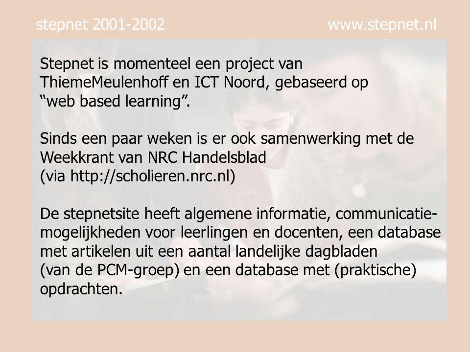 stepnet 2001-2002 www.stepnet.nl Er staan nu ongeveer 470 opdrachten in de database.