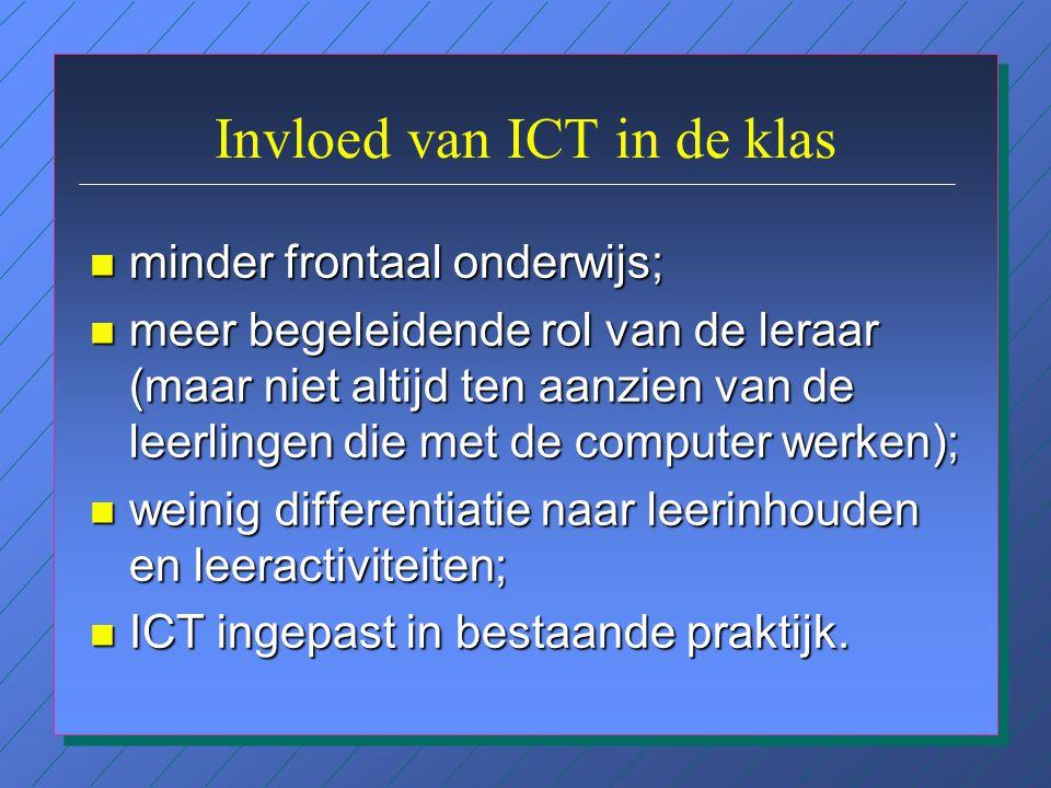 Innovatief gebruik van ICT n kantoorsimulatie vbo; n Internetgebruik; n e-mailprojecten; n probleemoplossen.