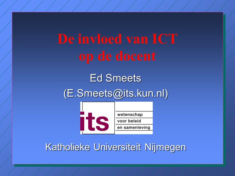 Aanbevelingen n ICT-toepassingen ontwikkelen die meerwaarde bieden –door nieuwe vormen van leren te ondersteunen; –door beter aan te sluiten bij verschillen tussen leerlingen; n Meer aandacht voor ICT in het formele curriculum.
