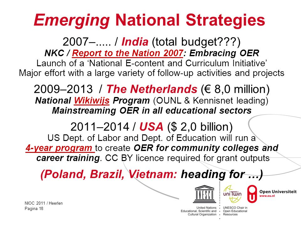 NIOC 2011 / Heerlen Pagina 18 Emerging National Strategies 2007–.....