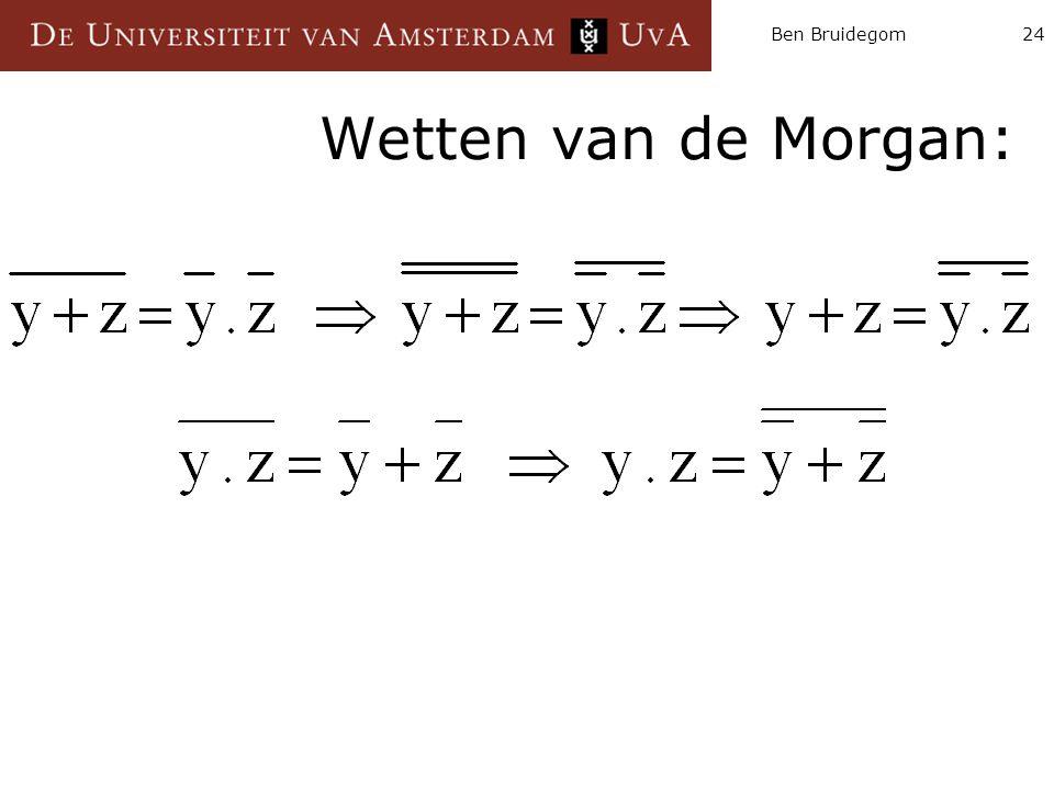 Ben Bruidegom24 Wetten van de Morgan:
