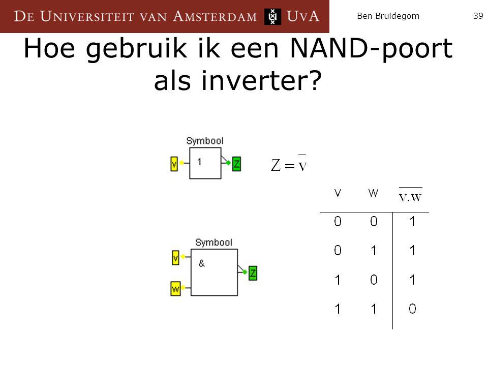 Ben Bruidegom39 Hoe gebruik ik een NAND-poort als inverter?