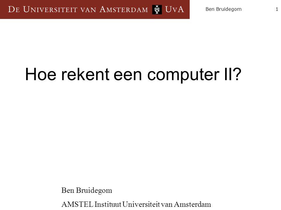 1Ben Bruidegom Hoe rekent een computer II.