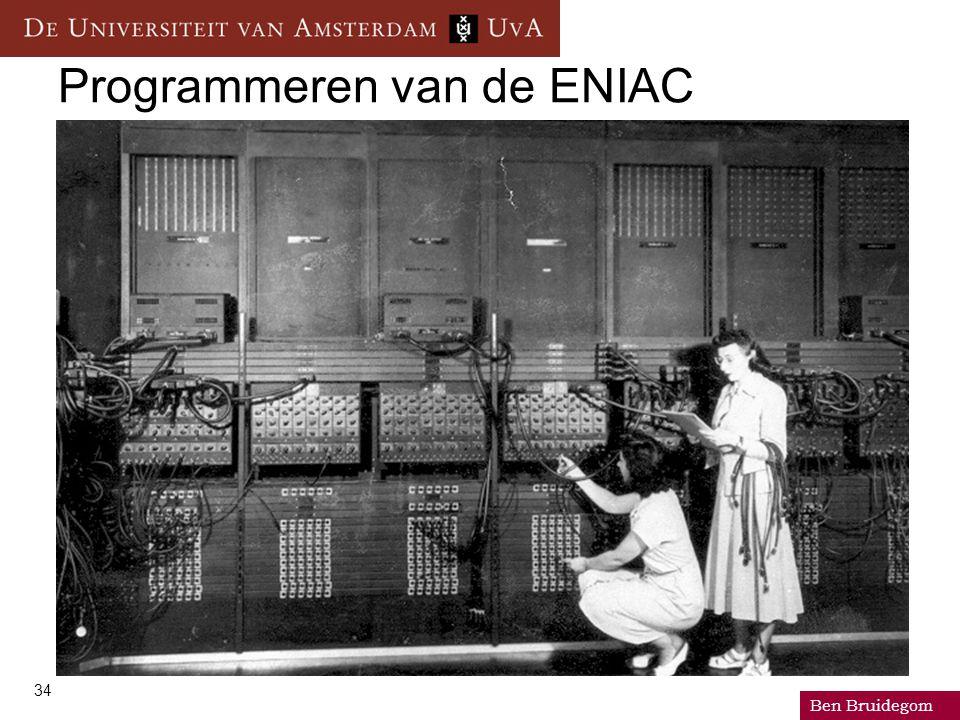 Ben Bruidegom 34 Programmeren van de ENIAC