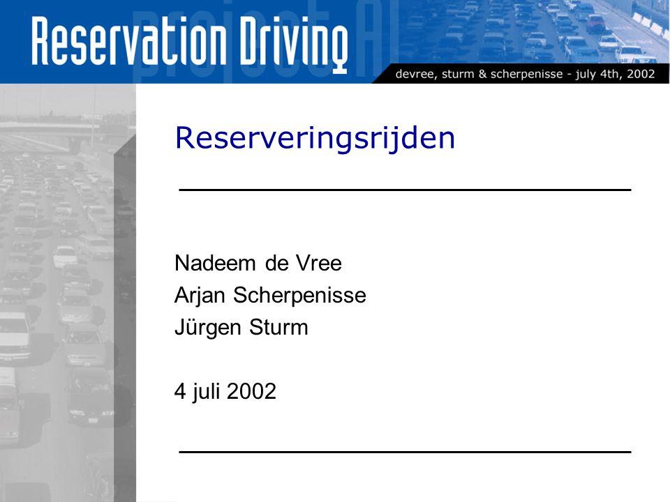Reserveringsrijden Nadeem de Vree Arjan Scherpenisse Jürgen Sturm 4 juli 2002