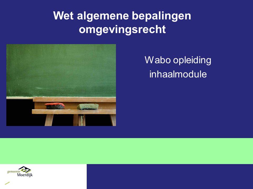 Overgangsrecht In § 1.2 van de Wabo is het overgangsrecht geregeld Heeft betrekking op bestaande en in procedure zijnde vergunningen Op een aanvraag ingediend voor inwerkingtreding Wabo blijft het 'oude' recht nog van toepassing totdat deze onherroepelijk is.