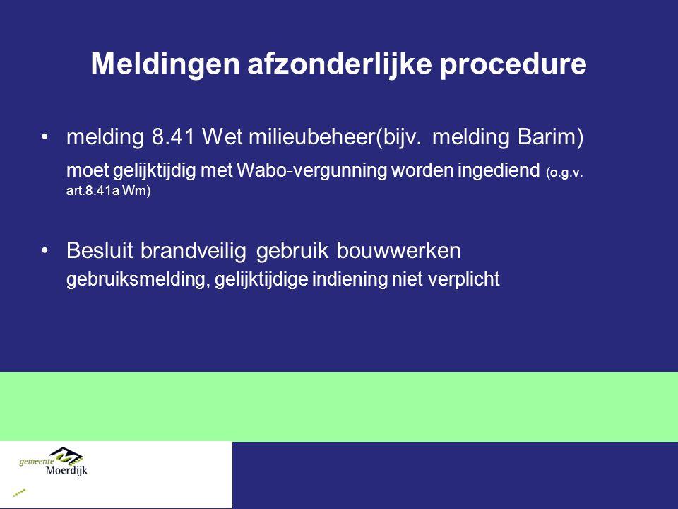 Meldingen afzonderlijke procedure melding 8.41 Wet milieubeheer(bijv.