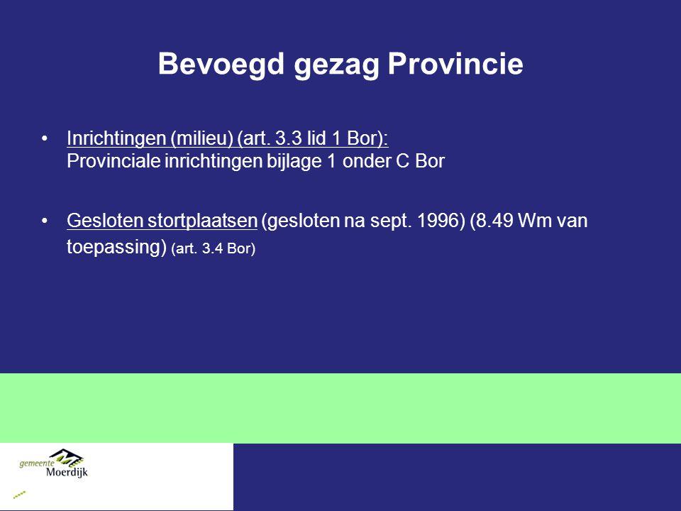 Bevoegd gezag Provincie Inrichtingen (milieu) (art.