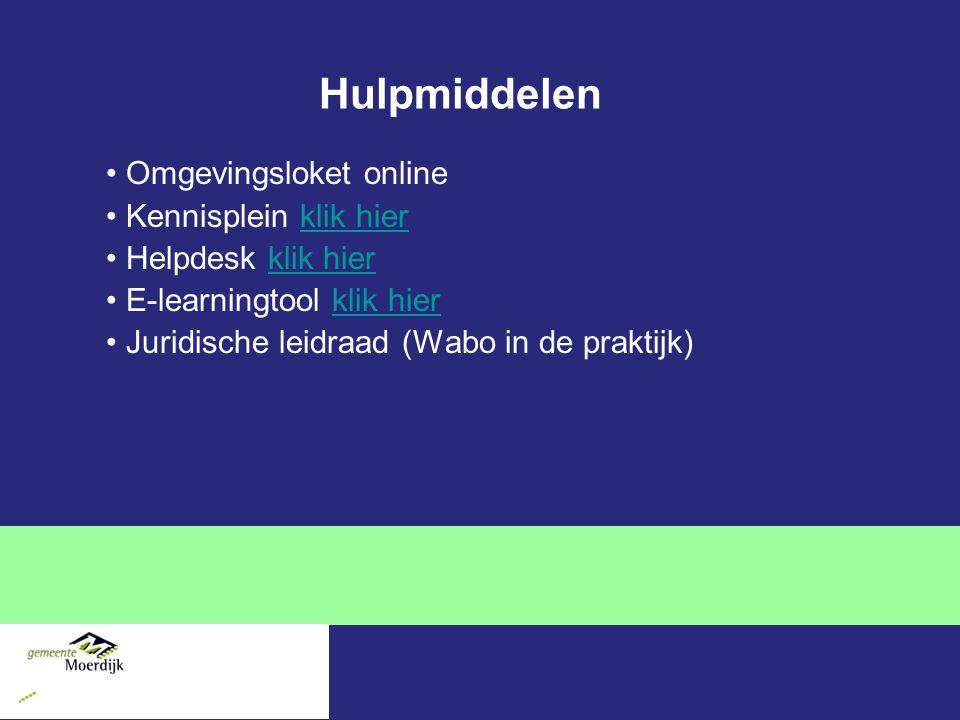 Hulpmiddelen Omgevingsloket online Kennisplein klik hierklik hier Helpdesk klik hierklik hier E-learningtool klik hierklik hier Juridische leidraad (Wabo in de praktijk)