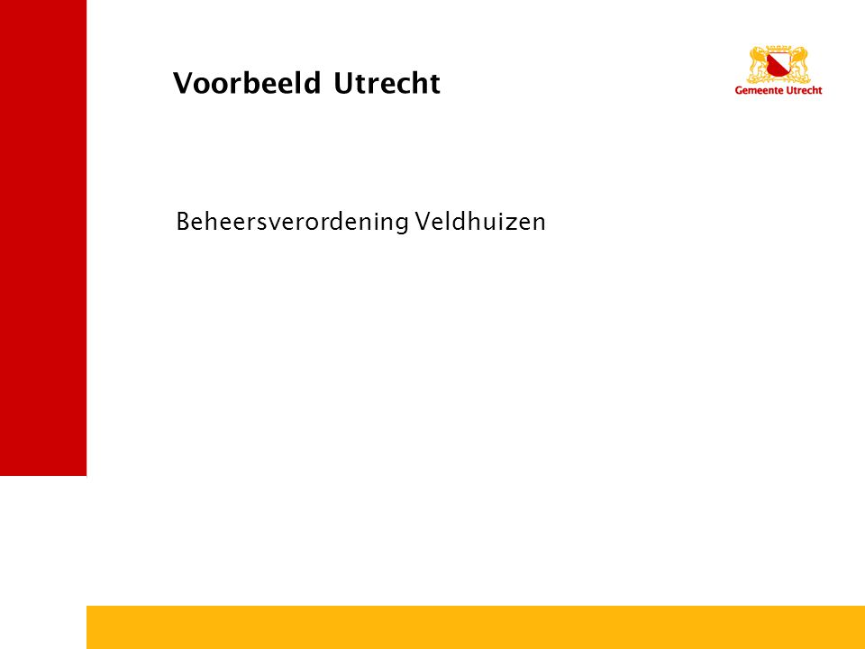 Voorbeeld Utrecht Beheersverordening Veldhuizen